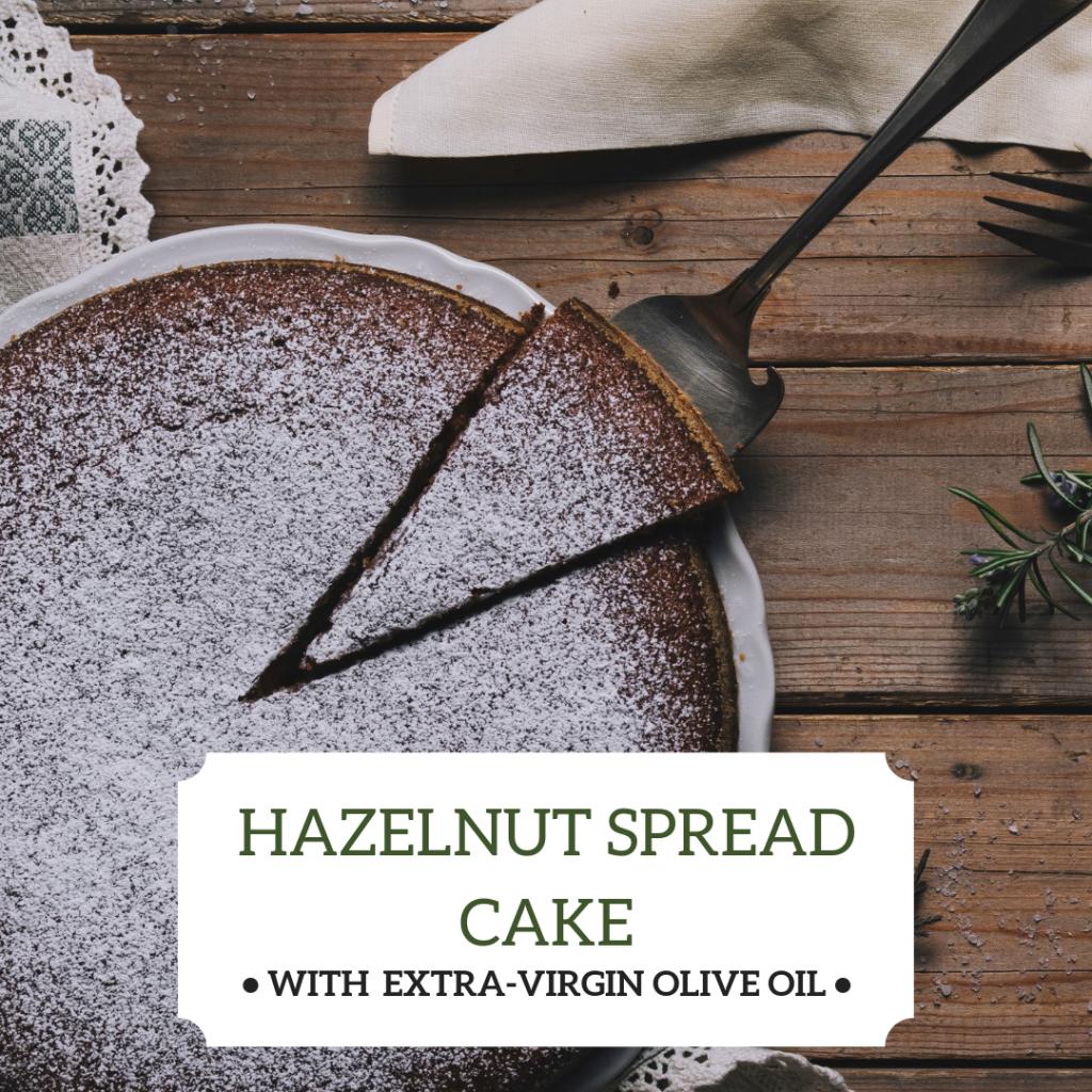 Hazelnut Nutella Spread Cake from Olivus Floris Recipes