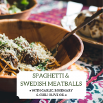 Spaghetti and Swedish Meatballs with Olivus Floris Garlic Rosemary and Chili Olive Oil